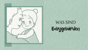Titelbild - Was sind Babygebärden
