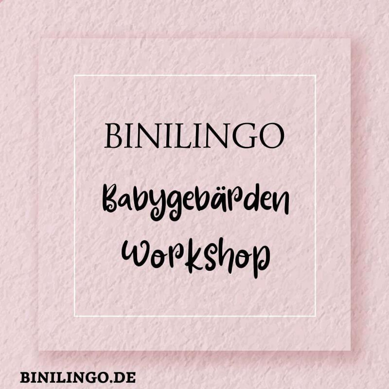 BINILINGO Babygebärden-Workshop Warteliste