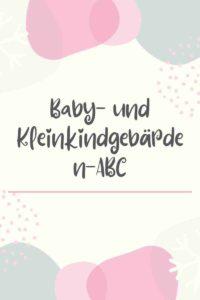 2020 und das Baby- und Kleinkindgebärden-ABC