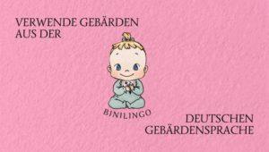 Deshalb solltest du Gebärden aus der Deutschen Gebärdensprache verwenden: 3 gute Gründe