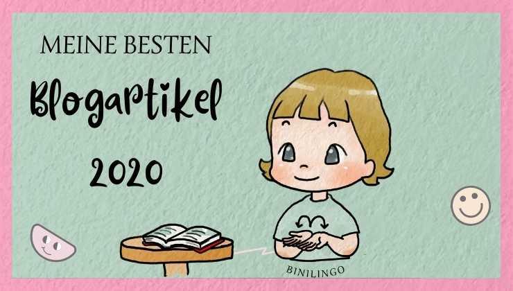 Meine besten Blogartikel des Jahres 2020: Aus persönlicher und aus Lesersicht