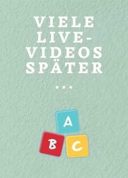 Viele Live-Videos und ein Baby- und Kleinkindgebärden-ABC später sieht es schon anders aus