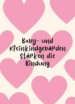 Baby- und Kleinkindgebärden stärken die Bindung