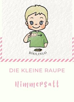 Vorlesen mit Baby- und Kleinkindgebärden Die kleine Raupe Nimmersatt - Eric Carle