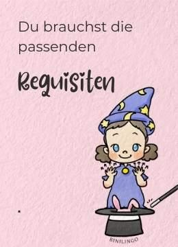 Du brauchst die passenden Requisiten für deinen ZAUBER-Trick und für die Baby- und Kleinkindgebärden